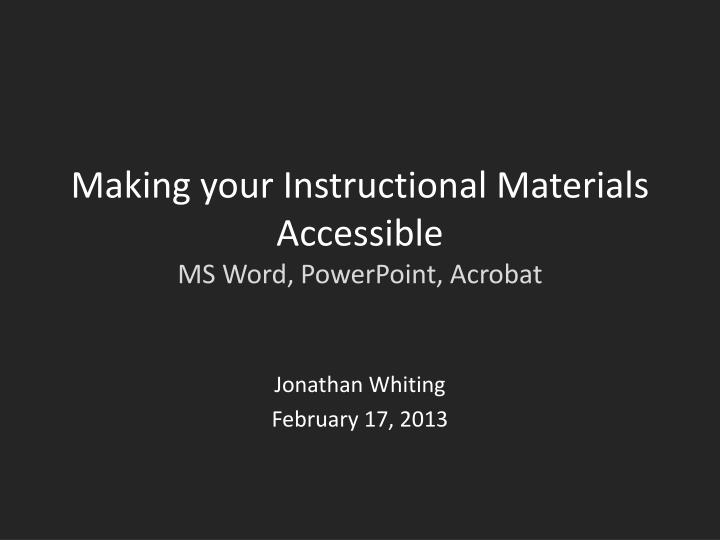 making your instructional materials accessible ms word powerpoint acrobat n.