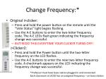 change frequency