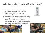 why is a clicker required for this class