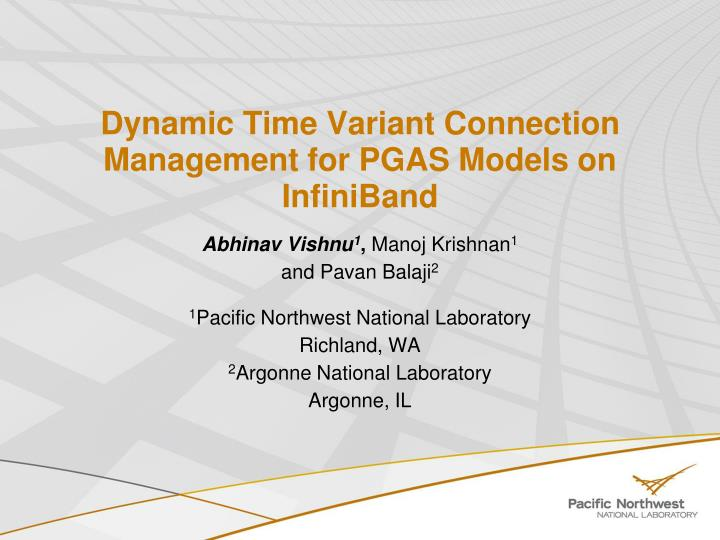 dynamic time variant connection management for pgas models on infiniband n.
