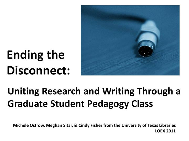 uniting research and writing through a graduate student pedagogy class n.