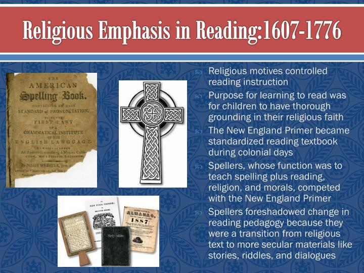 Religious emphasis in reading 1607 1776
