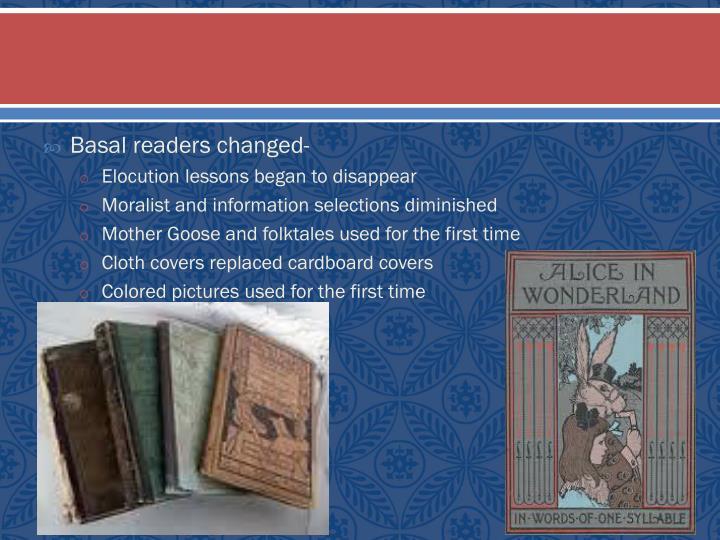 Basal readers changed-