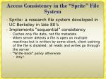 access consistency in the sprite file system