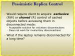 pessimistic replica control