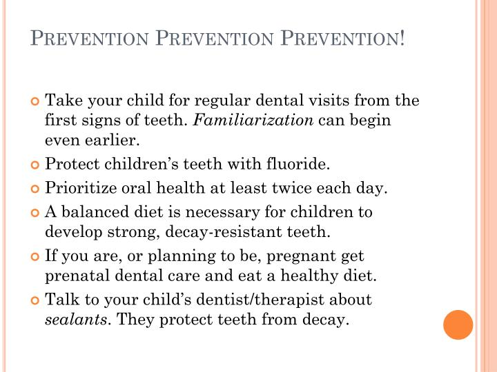 Prevention Prevention Prevention!
