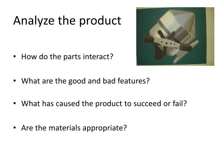 Analyze the product
