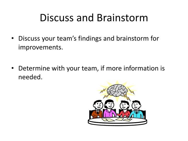 Discuss and Brainstorm