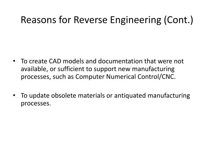 Reasons for Reverse Engineering (Cont.)