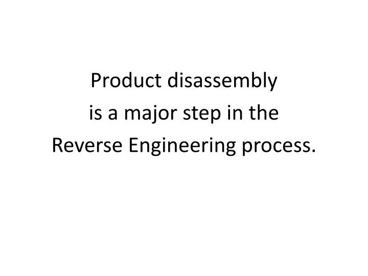 Product disassembly