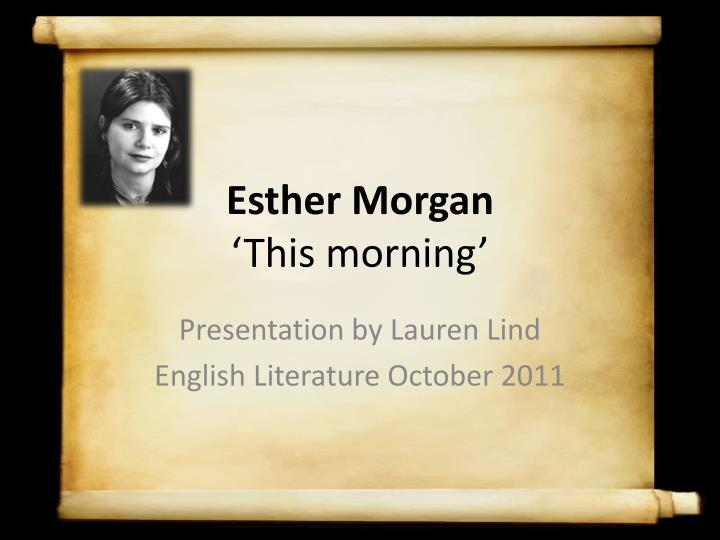 esther morgan this morning n.