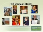 tell women s stories