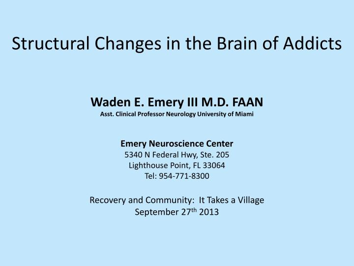 structural changes in the brain of addicts n.