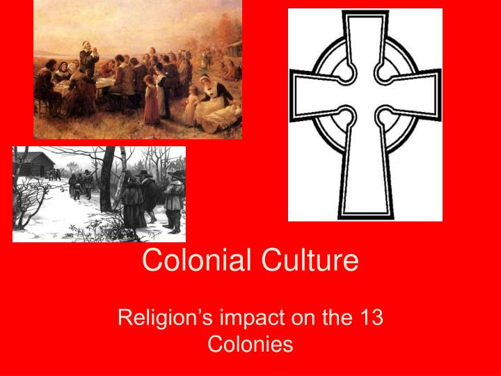 colonial culture n.