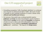 our lti supported project