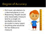 degree of accuracy