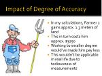 impact of degree of accuracy