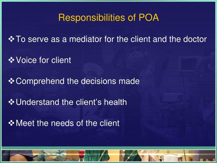 Responsibilities of POA