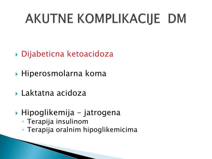 Akutne komplikacije dm