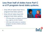 less than half of states have part c or 619 program level data systems