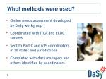 what methods were used