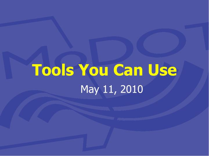tools you can use n.