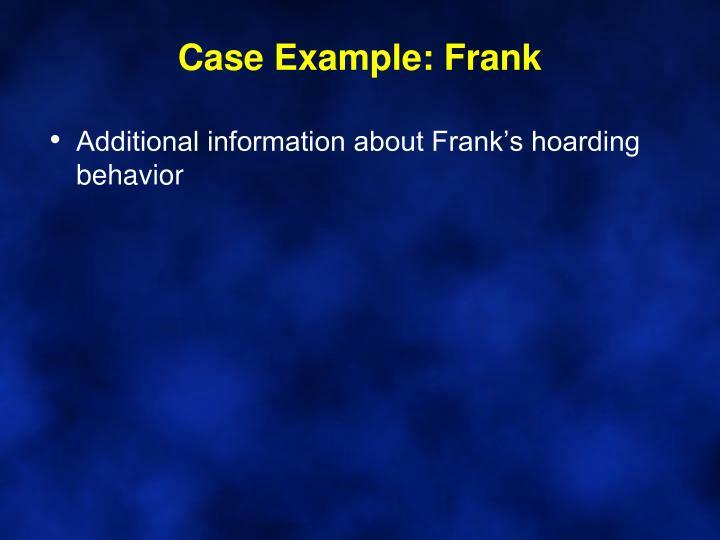 Case Example: Frank