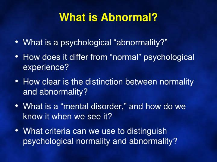 What is Abnormal?