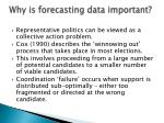 why is forecasting data important1