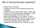 why is forecasting data important7