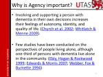why is agency important2