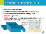 construction and maintenance costs