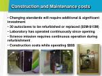 construction and maintenance costs1