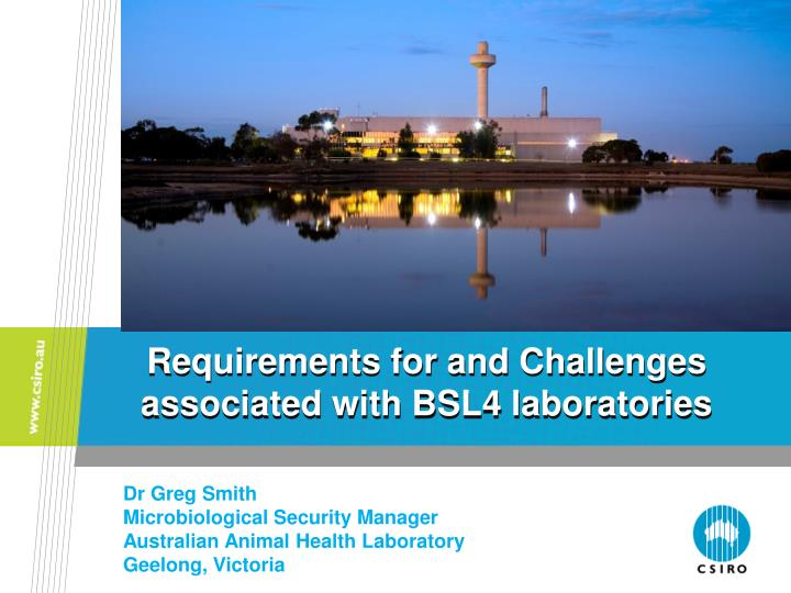 requirements for and challenges associated with bsl4 laboratories n.