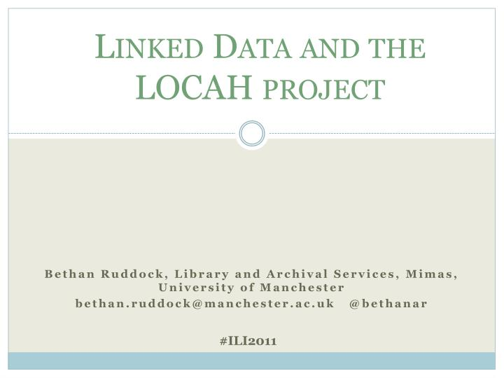 linked data and the locah project n.