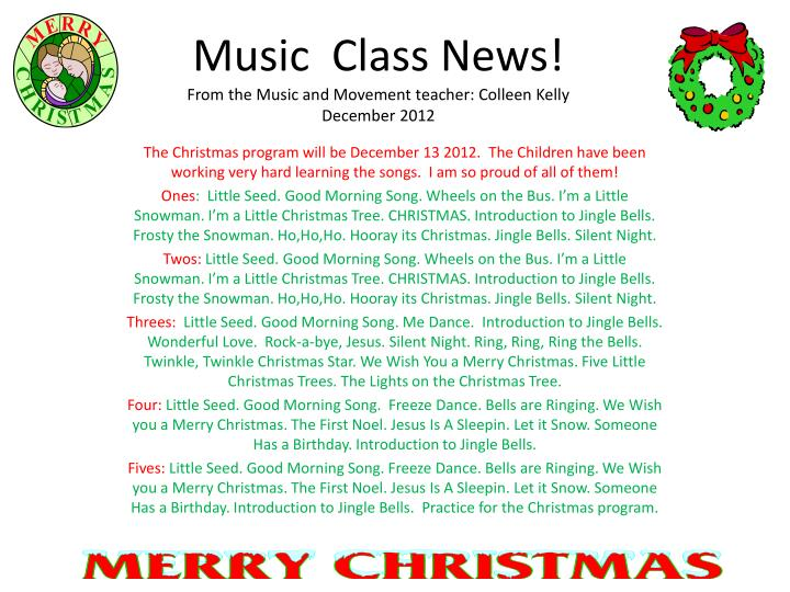 music class news from the music and movement teacher colleen kelly december 2012 n.