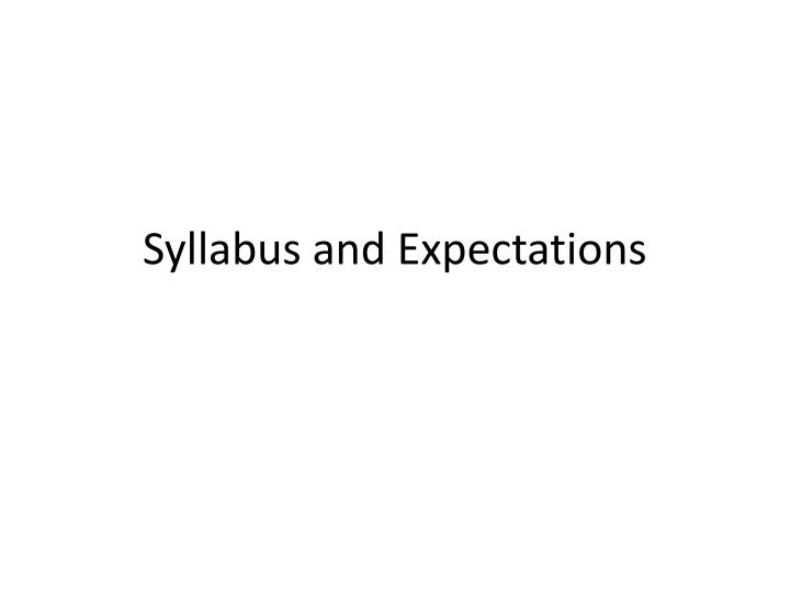 syllabus and expectations n.
