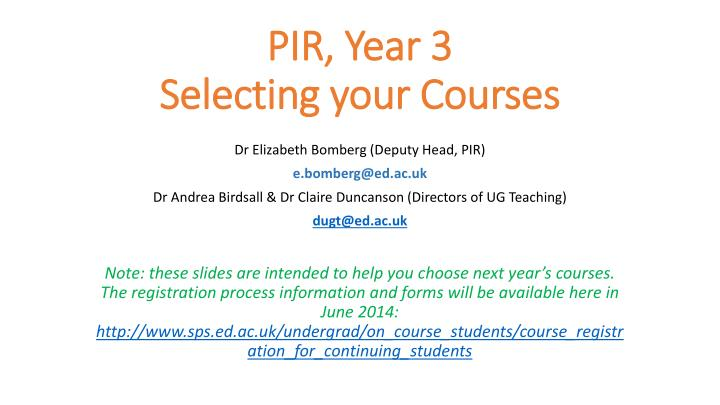 pir year 3 selecting your courses n.