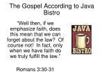 the gospel according to java bistro5