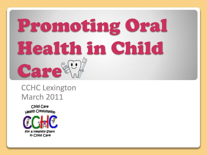 promoting oral health in child care n.