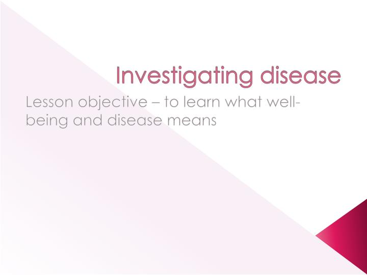 investigating disease n.