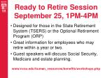 ready to retire session september 25 1pm 4pm