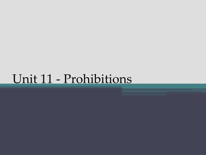 unit 11 prohibitions n.