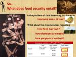 so what does food security entail