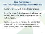 core agreement there should be federal performance measures