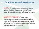 early programmatic applications