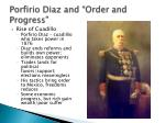 porfirio diaz and order and progress