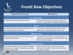 front t row objectives