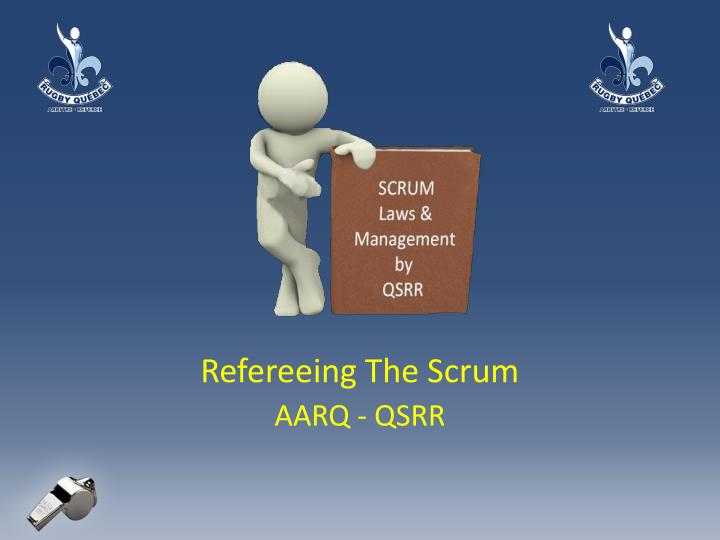 refereeing the scrum aarq qsrr n.