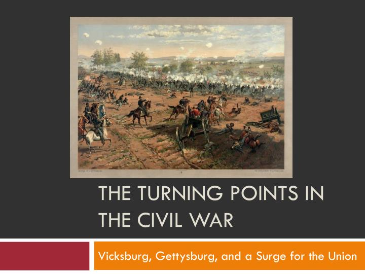 the turning points in the civil war n.